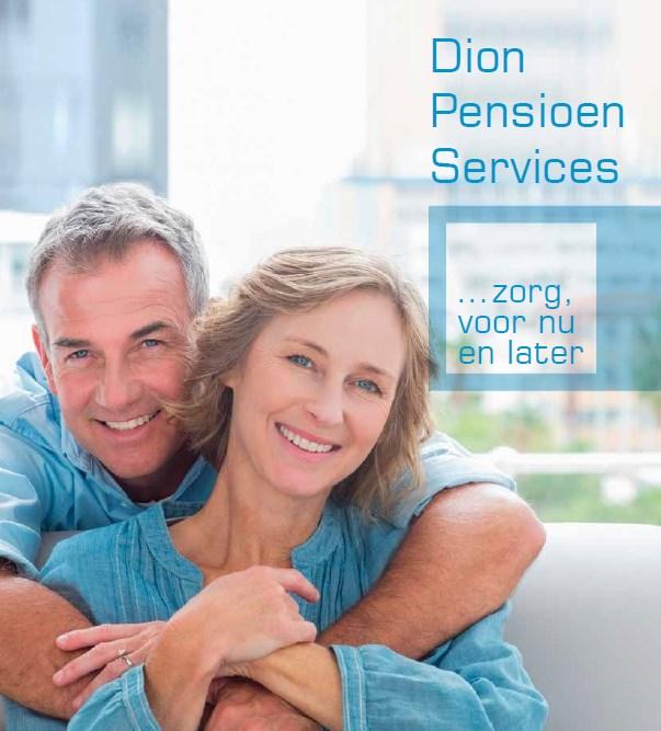 Dion Pensioen Services ... zorg voor nu en later